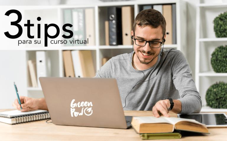 3 tips para sacar el máximo provecho a su curso virtual